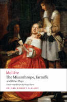 The Misanthrope, Tartuffe, and Other Plays - Oxford World's Classics (Paperback)