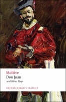 Don Juan and Other Plays - Oxford World's Classics (Paperback)