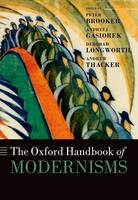 The Oxford Handbook of Modernisms - Oxford Handbooks (Hardback)