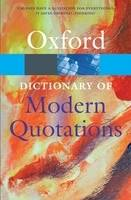 Oxford Dictionary of Modern Quotations - Oxford Paperback Reference (Paperback)