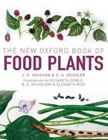The New Oxford Book of Food Plants (Hardback)