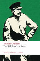 The Riddle of the Sands: A Record of Secret Service - Oxford World's Classics (Paperback)