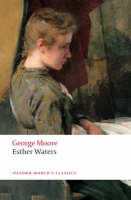 Esther Waters - Oxford World's Classics (Paperback)