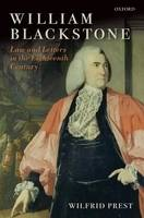 William Blackstone: Law and Letters in the Eighteenth Century (Hardback)