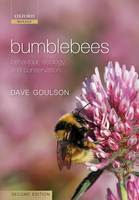 Bumblebees: Behaviour, Ecology, and Conservation (Hardback)