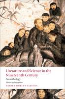 Literature and Science in the Nineteenth Century: An Anthology - Oxford World's Classics (Paperback)