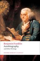 Autobiography and Other Writings - Oxford World's Classics (Paperback)
