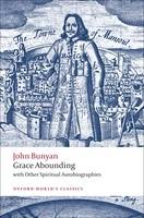Grace Abounding: with Other Spiritual Autobiographies - Oxford World's Classics (Paperback)