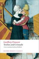 Troilus and Criseyde: A New Translation - Oxford World's Classics (Paperback)