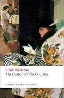 The Custom of the Country - Oxford World's Classics (Paperback)