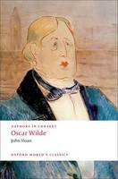Authors in Context: Oscar Wilde - Oxford World's Classics (Paperback)