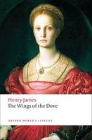 The Wings of the Dove - Oxford World's Classics (Paperback)
