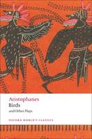 Birds and Other Plays - Oxford World's Classics (Paperback)