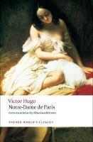 Notre-Dame de Paris - Oxford World's Classics (Paperback)