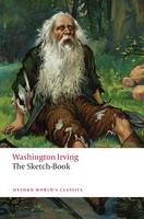 The Sketch-Book of Geoffrey Crayon, Gent. - Oxford World's Classics (Paperback)