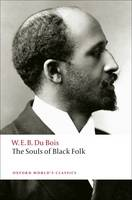 The Souls of Black Folk - Oxford World's Classics (Paperback)