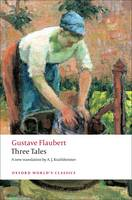 Three Tales - Oxford World's Classics (Paperback)