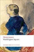 Washington Square - Oxford World's Classics (Paperback)