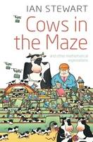 Cows in the Maze: And other mathematical explorations (Paperback)