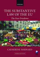 The Substantive Law of the EU: The Four Freedoms (Paperback)