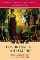 Environment and Empire - Oxford History of the British Empire Companion Series (Paperback)