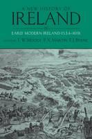 A New History of Ireland, Volume III: Early Modern Ireland 1534-1691 - New History of Ireland (Paperback)