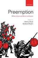 Preemption: Military Action and Moral Justification (Paperback)