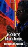 A Sociology of Religious Emotion (Hardback)