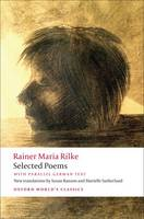 Selected Poems: with parallel German text - Oxford World's Classics (Paperback)