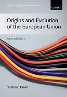 Origins and Evolution of the European Union - New European Union Series (Paperback)