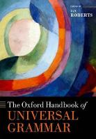 The Oxford Handbook of Universal Grammar - Oxford Handbooks (Hardback)