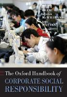 The Oxford Handbook of Corporate Social Responsibility - Oxford Handbooks (Paperback)