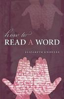 How to Read a Word (Hardback)