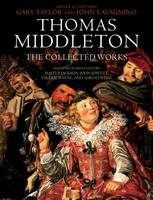 Thomas Middleton: The Collected Works (Paperback)