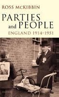 Parties and People: England 1914-1951 (Hardback)