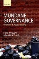 Mundane Governance: Ontology and Accountability (Hardback)