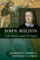 John Milton: Life, Work, and Thought (Paperback)