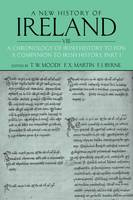 A New History of Ireland, Volume VIII: A Chronology of Irish History to 1976: A Companion to Irish History, Part I - New History of Ireland (Paperback)