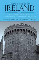 A New History of Ireland Volume IX: Maps, Genealogies, Lists: A Companion to Irish History, Part II - New History of Ireland (Paperback)
