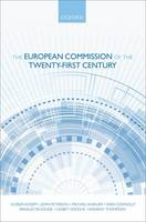 The European Commission of the Twenty-First Century (Hardback)