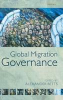Global Migration Governance (Hardback)