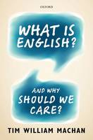 What is English?: And Why Should We Care? (Hardback)