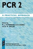 PCR 2: A Practical Approach - Practical Approach Series 150 (Paperback)