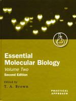 Essential Molecular Biology - Practical Approach Series 255 (Hardback)