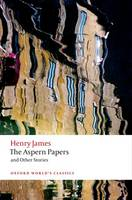 The Aspern Papers and Other Stories - Oxford World's Classics (Paperback)