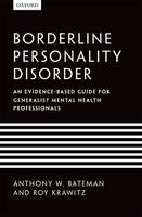 Borderline Personality Disorder: An evidence-based guide for generalist mental health professionals (Paperback)