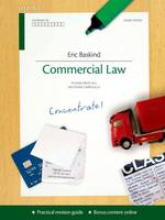 Commercial Law Concentrate: Law Revision and Study Guide - Concentrate (Paperback)
