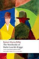 The Notebooks of Malte Laurids Brigge - Oxford World's Classics (Paperback)