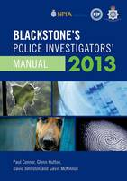 Blackstone's Police Investigators' Manual 2013 (Paperback)