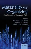 Materiality and Organizing: Social Interaction in a Technological World (Hardback)